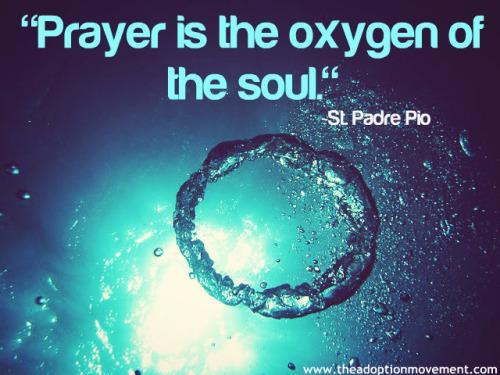 prayer is oxygen of soul