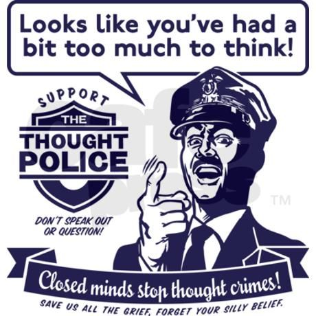 [Image: thought-police-2.jpg]